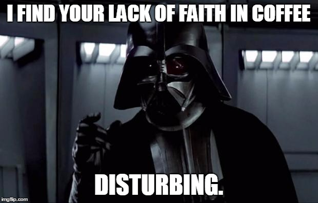 coffee_vader_faith.jpg